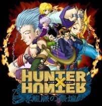 """Hunter X Hunter"""